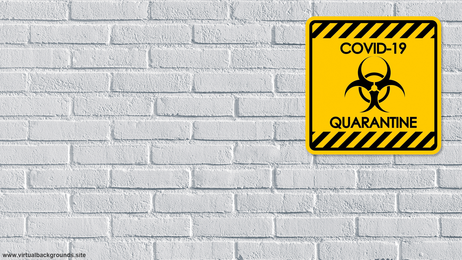 COVID-19 quarantine yellow sign. Virtual background to use on Zoom, Microsoft Teams, Skype, Google Meet, WebEx or any other compatible app.