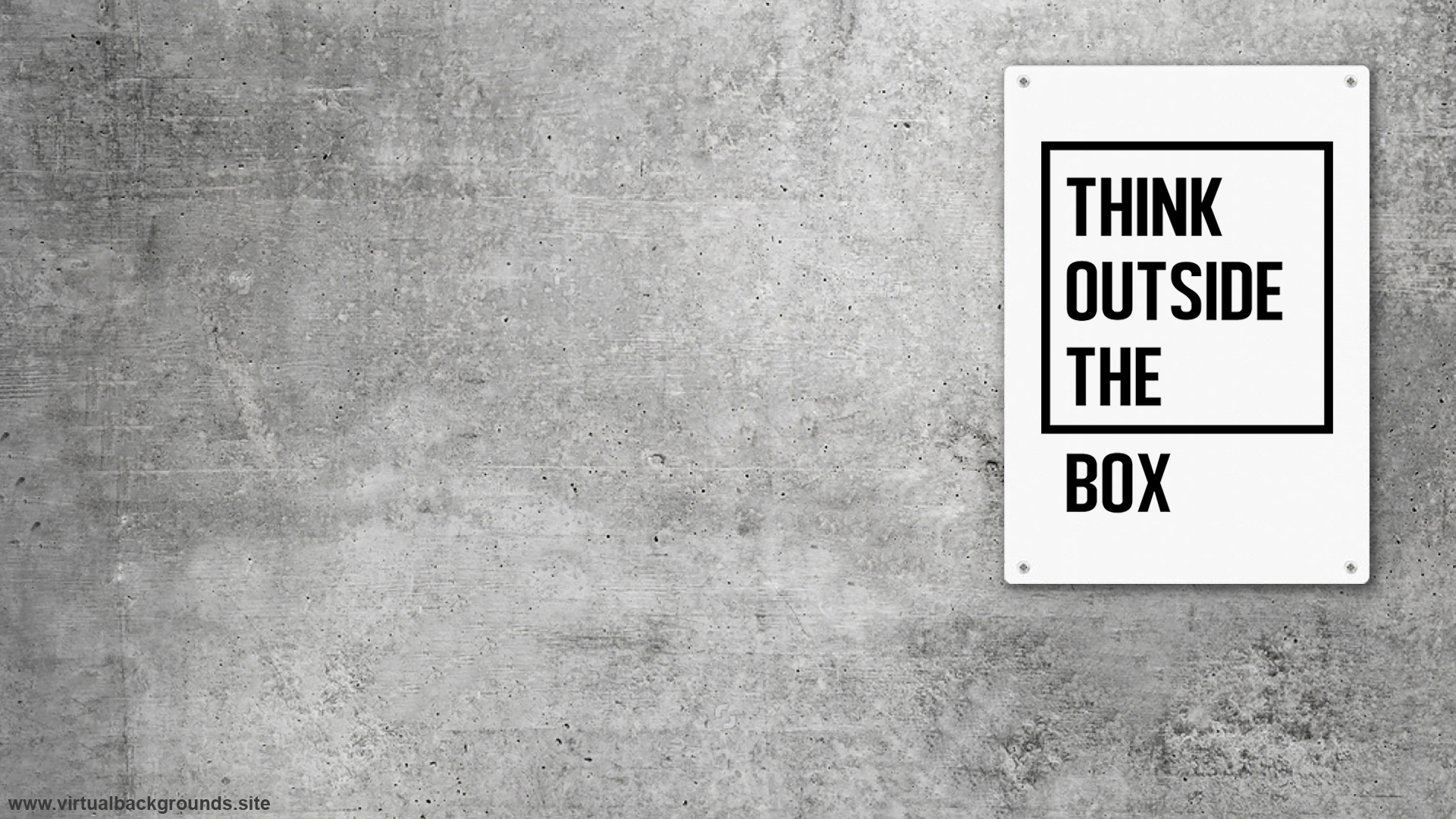 Think outside the box plaque. Virtual background to use on Zoom, Microsoft Teams, Skype, Google Meet, WebEx or any other compatible app.